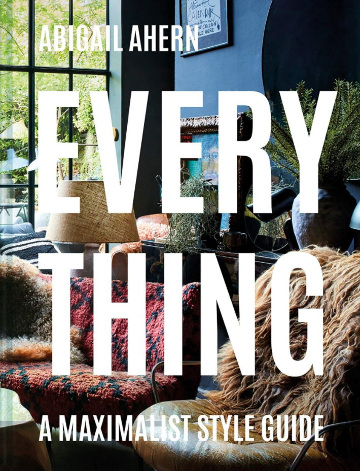 Everything: A Maximalist Style Guide