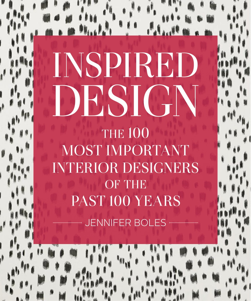 Inspired Design The 100 Most Important Designers of the Past 100 Years by Jennifer Boles