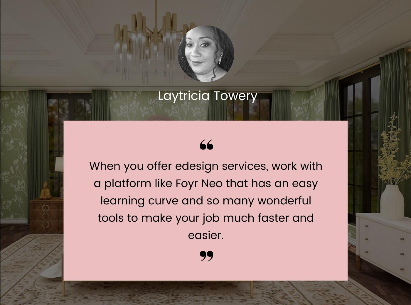 Laytricia quote on E-design