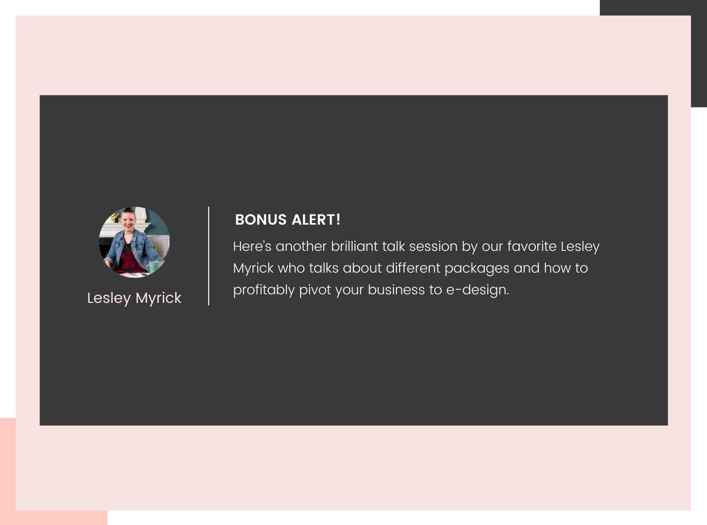 Lesley Myrick Bonus Alert on e-design package